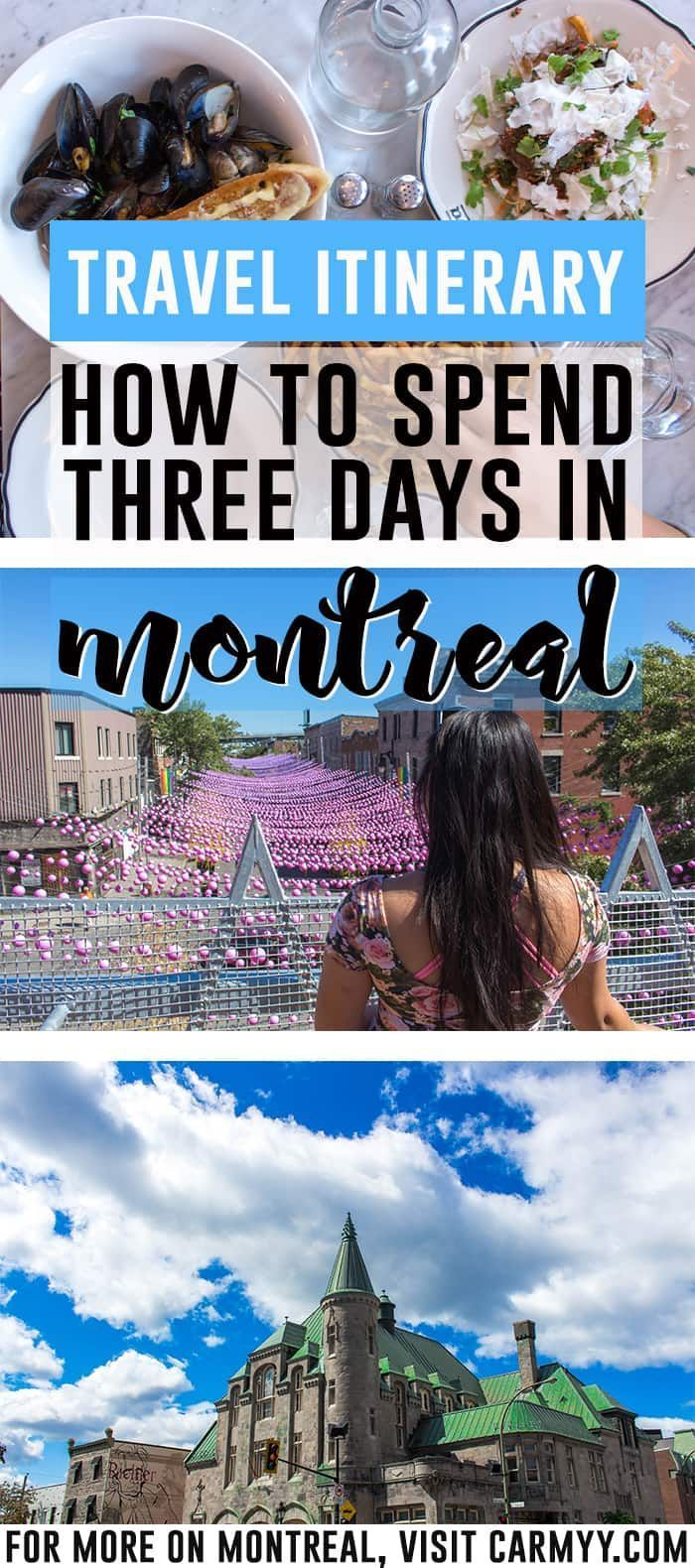 How to Spend 3 Days in Montreal, Quebec Long Weekend