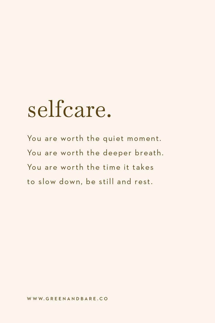 Self Care Quote: Rest stop and make time to be still | Be yourself quotes, Self love quotes, Care quotes