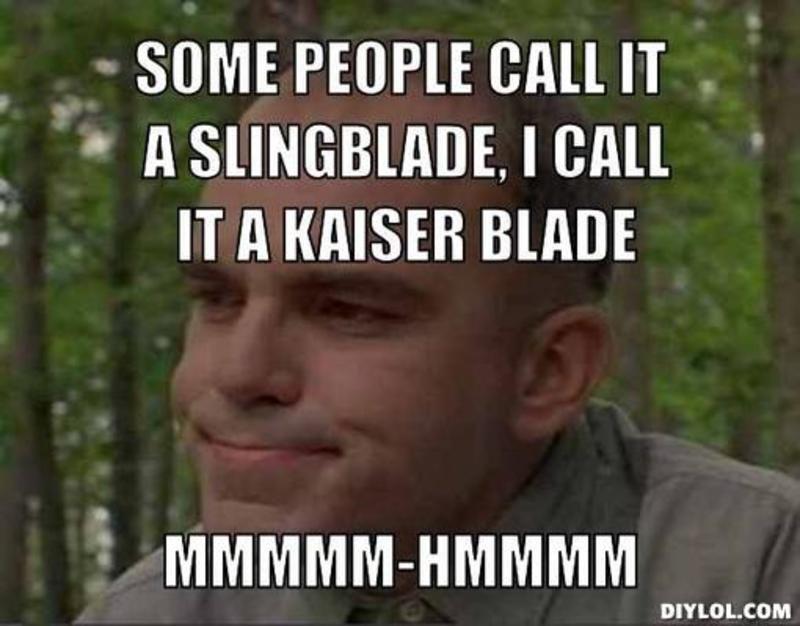 661114bf09e872e65c2113a8d28281bf resized_slingblade meme generator some people call it a slingblade i
