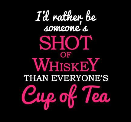 Shot Of Whiskey Cup Of Tea Cute Girly Quote Car Decal By  VinylVariationsTexas On Etsy Https