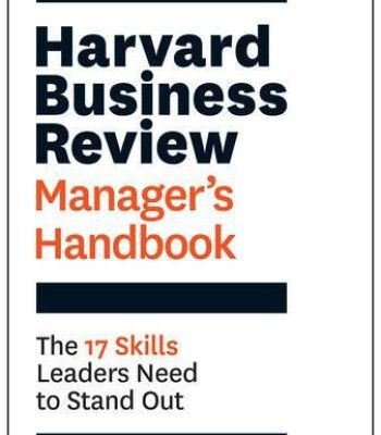 The Harvard Business Review ManagerS Handbook The  Skills