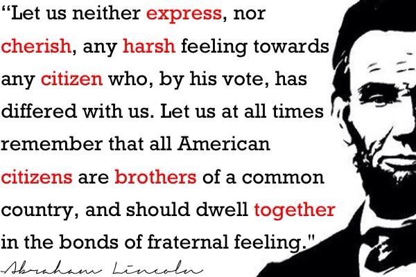 Abraham Lincoln About Votes That Differ From Ours Where Is That Level Of Respect Today Cool Words Pray For Love Great Quotes