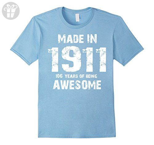 Mens Made In 1911 106th Birthday 106 Years Old T Shirt Medium Baby Blue