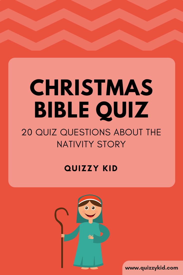 Christmas Bible Trivia.Christmas Bible Quiz Christmas Quizzes For Kids