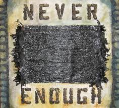 My Blog: Enough?