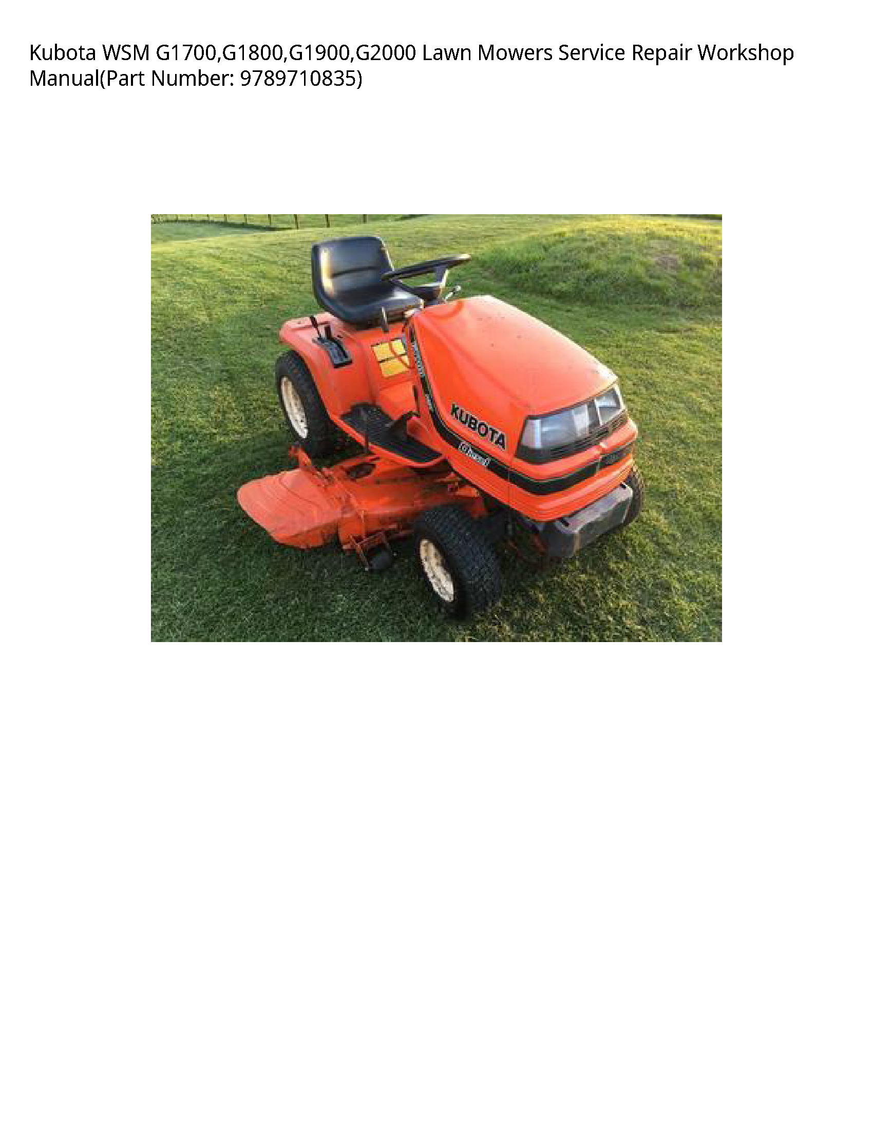Kubota G1700 Wsm Lawn Mowers Manual Lawn Mower Service Kubota Lawn Mower Repair