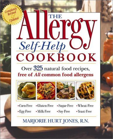 The allergy self help cookbook over 350 natural foods recipes free the allergy self help cookbook over 350 natural foods recipes free of all common food allergens wheat free milk free egg free corn free sugar free forumfinder Choice Image