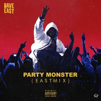 Dave East Party Monster Eastmix Mp3 Lyrics Dave East Monster Party News Songs