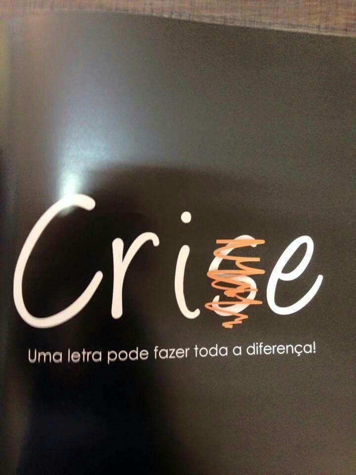 Crise é Sinal De Oportunidade Frases Frases Frases