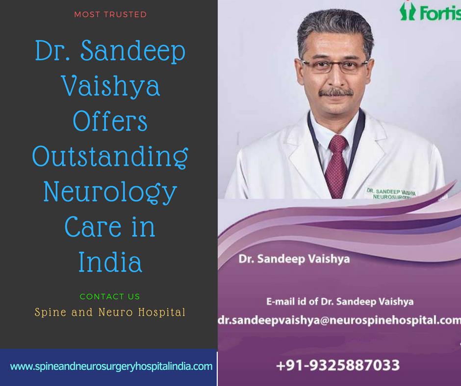Dr  Sandeep Vaishya India | Spine And Neuro Surgery Hospital India
