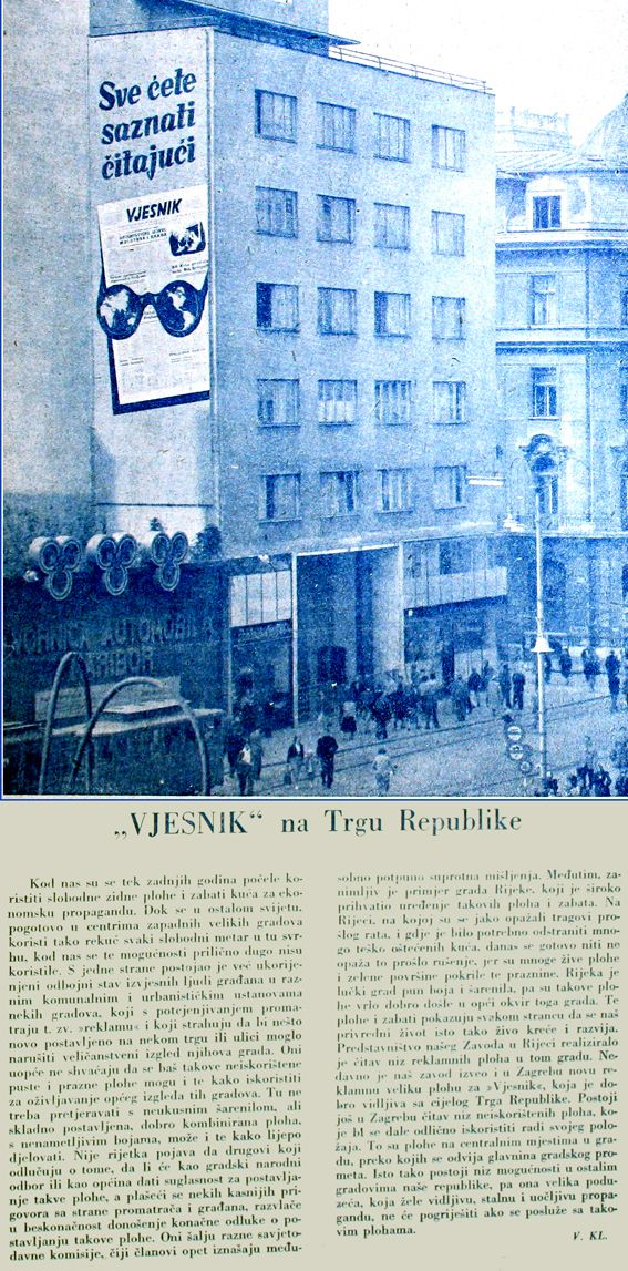 Outdoor Poster For Vjesnik One Of The Most Influential Daily Newspapers In Croatia And Abroad In Ex Yugoslavia Zagreb Main Town Squ Newspapers Croatia Abroad