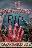 The Body Farm by Marissa Farrar