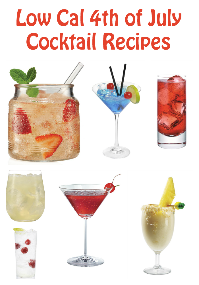 Low Calorie 4th Of July Cocktails For Your Party Style On Main 4th Of July Cocktails Low Calorie Drinks Fourth Of July Drinks