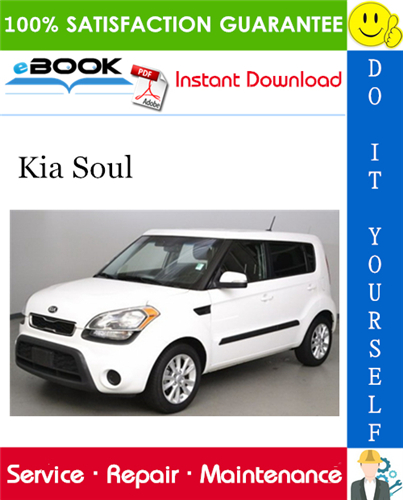 2013 Kia Soul Service Repair Manual In 2020 Kia Soul Kia Repair Manuals
