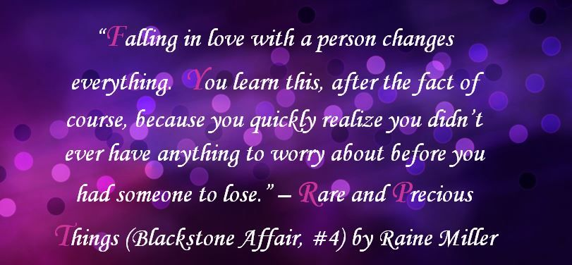 Rare and Precious Things (Blackstone Affair, #4) by Raine Miller