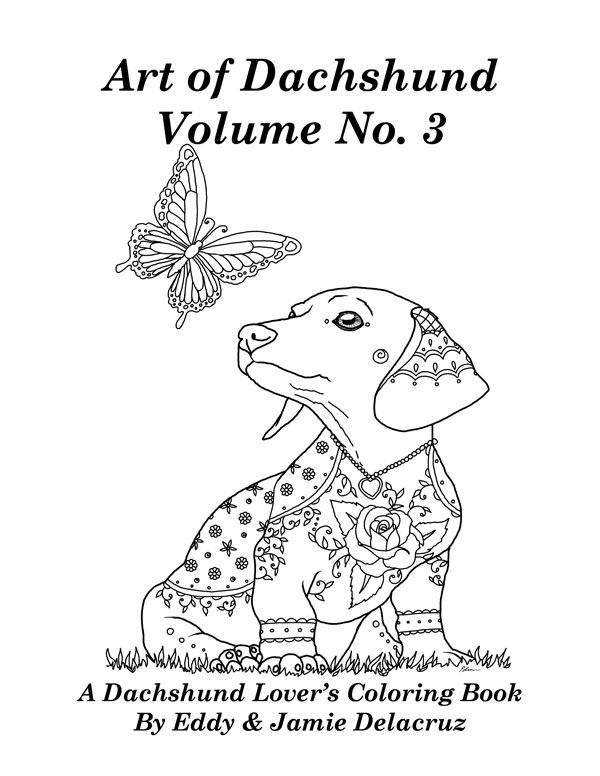Art of Dachshund Coloring Book Vol 3   Doxie Love ...