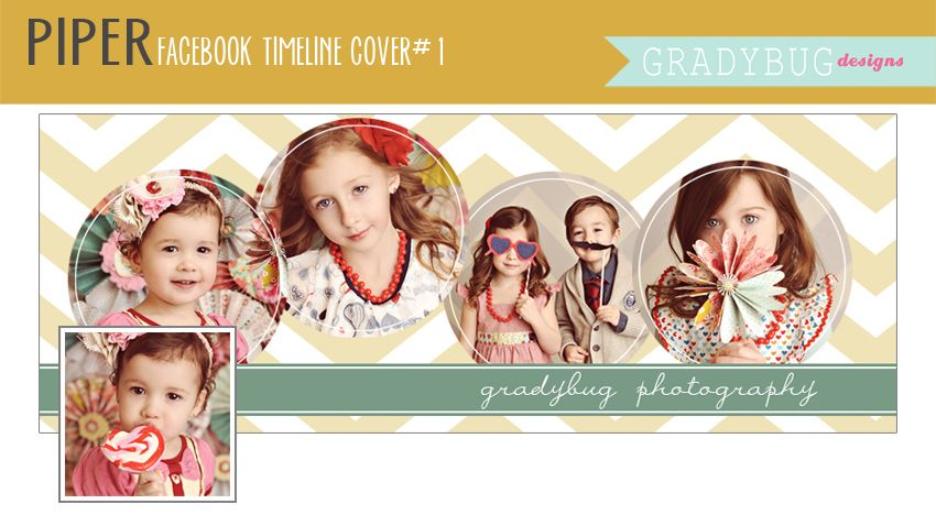Gradybug Designs | Photography Templates | Piper 1 Facebook Timeline