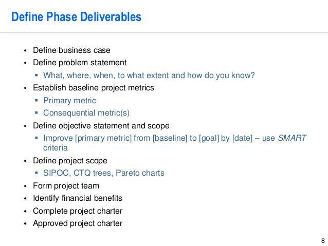 8 define phase deliverables define business case define problem 8 define phase deliverables define business case define problem statement what where flashek Gallery