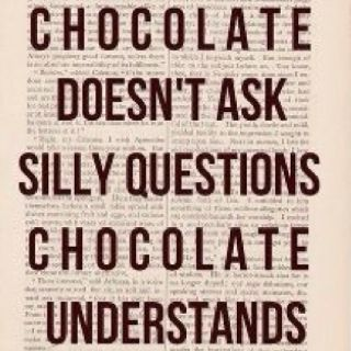 Reminds Me Of Me While On My Period No One Understands The Mood Swings But Chocolate Does Krystal Greer Art Quotes Funny Funny Quotes Words