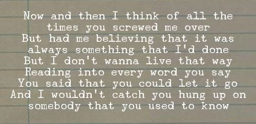 """Lyrics from """"Somebody That I Used to Know"""""""