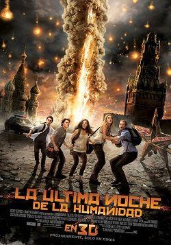 La Ultima Noche De La Humanidad Online Latino 2011 Vk Peliculas Audio Latino Movie Posters Hd Movies Movies