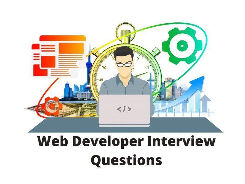 Read Best Web Developer Interview Questions In 2020 Web Development Company App Development Companies Web Development