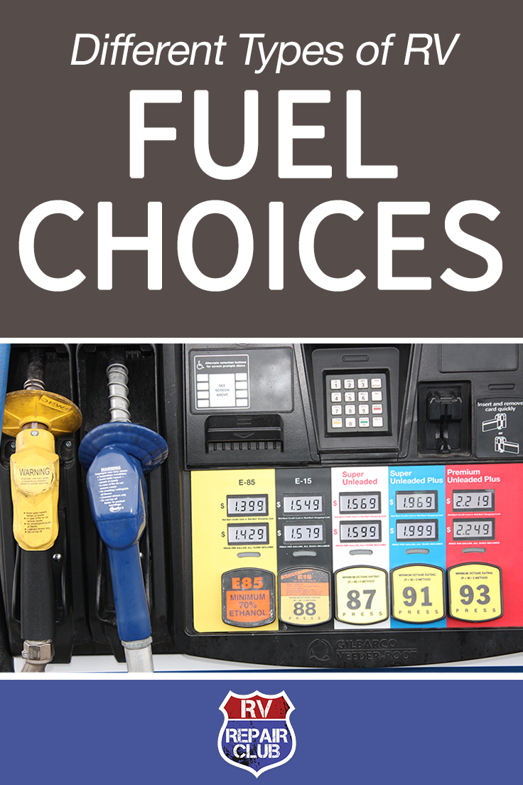 Rv Fuel Choices And An In Depth Examination Of Ethanol Pinterest