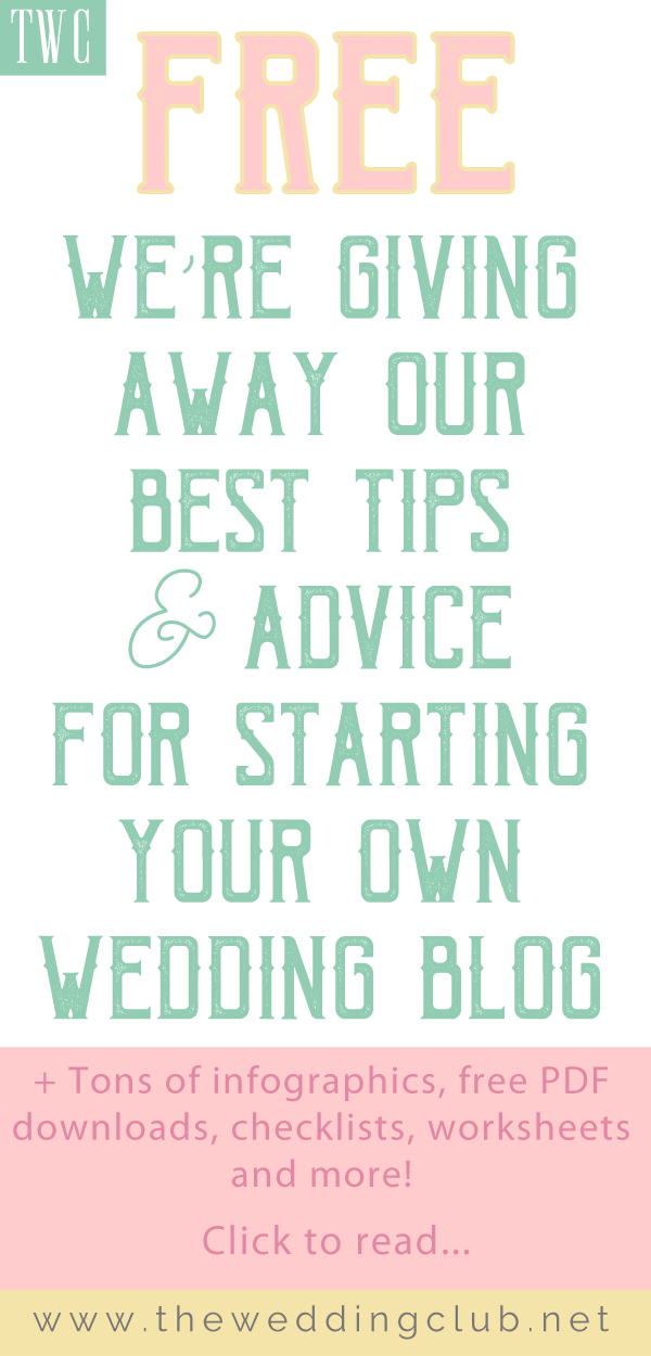 Free! We're giving away our best tips and advice for starting your own wedding blog - start a blog, how to blog, how to start a wedding blog, wedding blog, blogging help, free