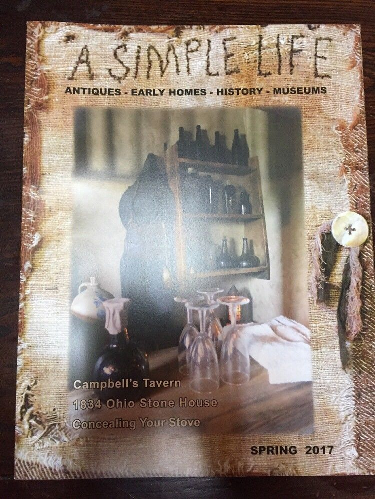 A Simple Life Magazine New Spring 2017 Jill Peterson Primitive Decorating Ebay Primitive Decorating Life Magazine Simple Life