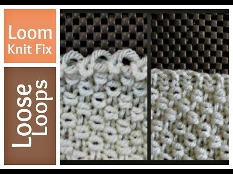 Tighten Loose Loops On Loom Loom Knitting Tends To Leave A Lot Of