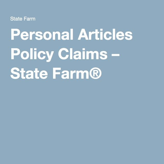 State Farm Renters Insurance Quote Personal Articles Policy Claims  State Farm®  Insurance