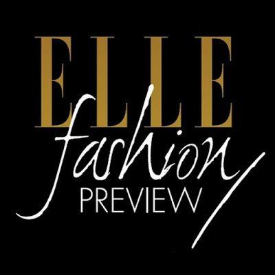 Beleza INcerta: Elle Fashion Preview