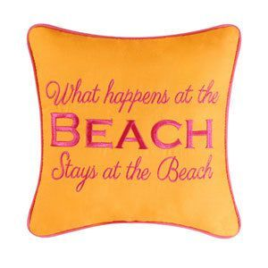 Orange What Happens At The Beach Stays At The Beach Pillow