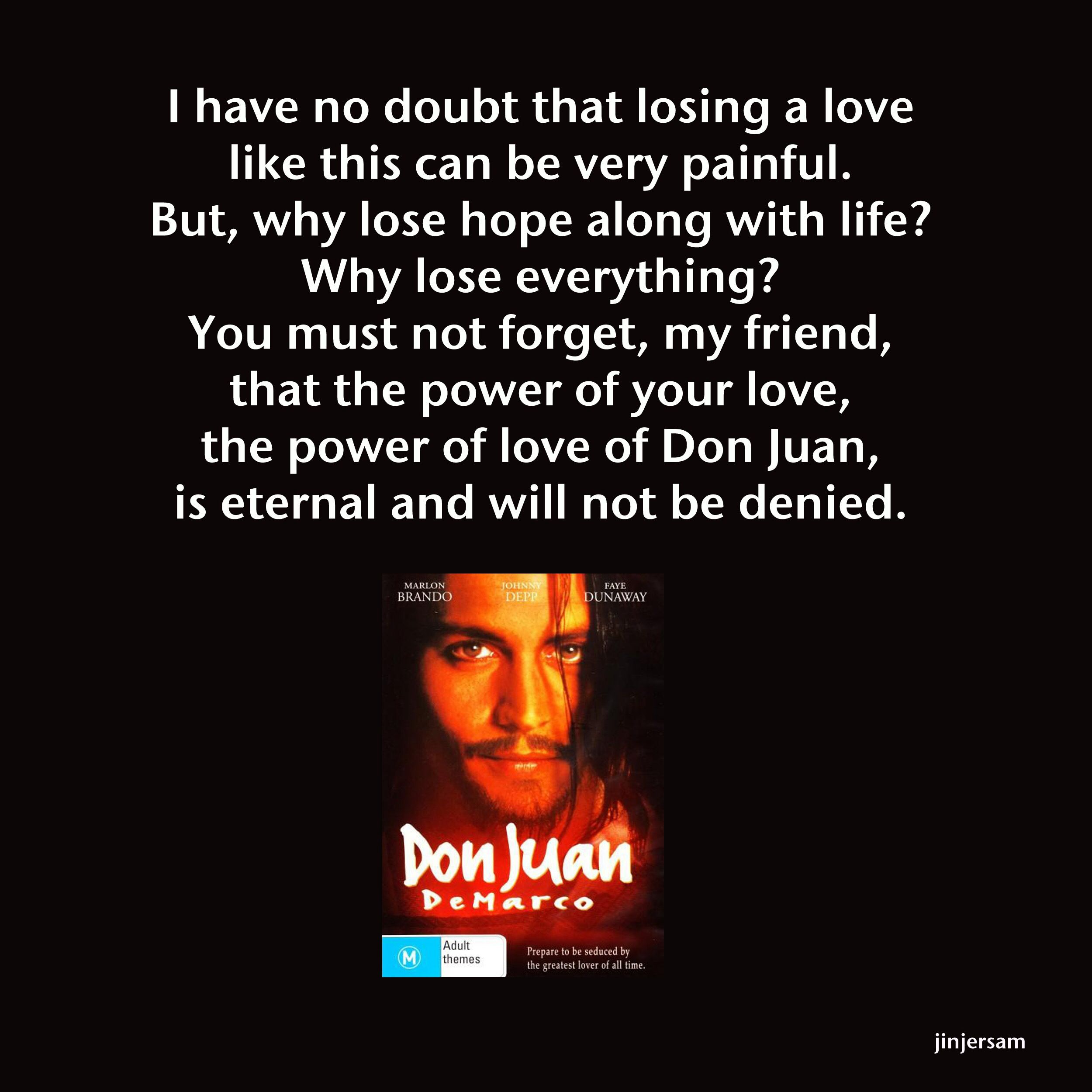 Don Juan Demarco | My Lovely Movies Quotes | Favorite movie