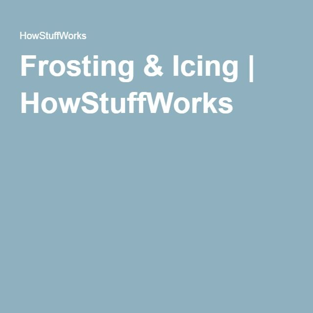 Frosting & Icing | HowStuffWorks