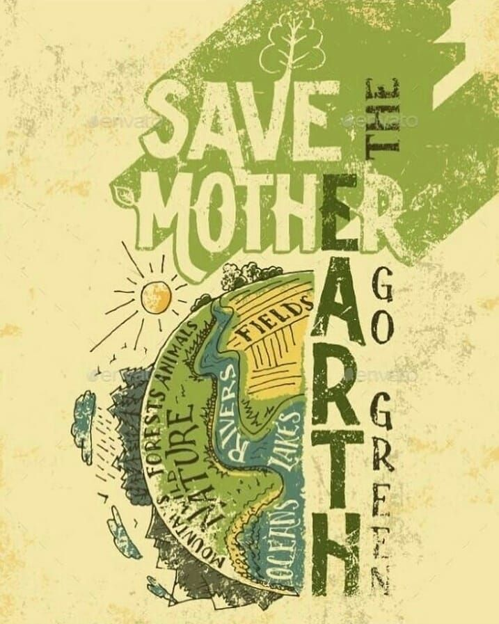 Save Mother Earth... 🌱Go Green🌳🌳🌳