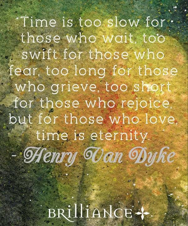 A beautiful Tuesday to all! Don't forget that true love is forever... Take it from noted clergyman Henry Van Dyke.   #quotes #love #HenryVanDyke #wedding www.brilliance.com