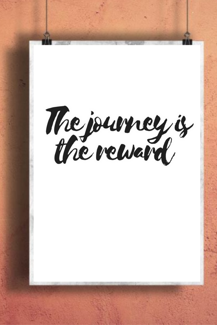Quotes Journey The Journey Is The Reward Printable Inspirational Wall Art  Wall