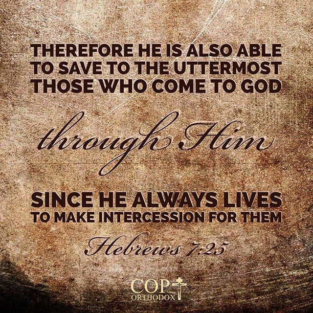 hebrews 7 25 therefore he is also able to save to the uttermost those who hebrews 7 25 therefore he is also able to save to the uttermost      rh   pinterest co uk