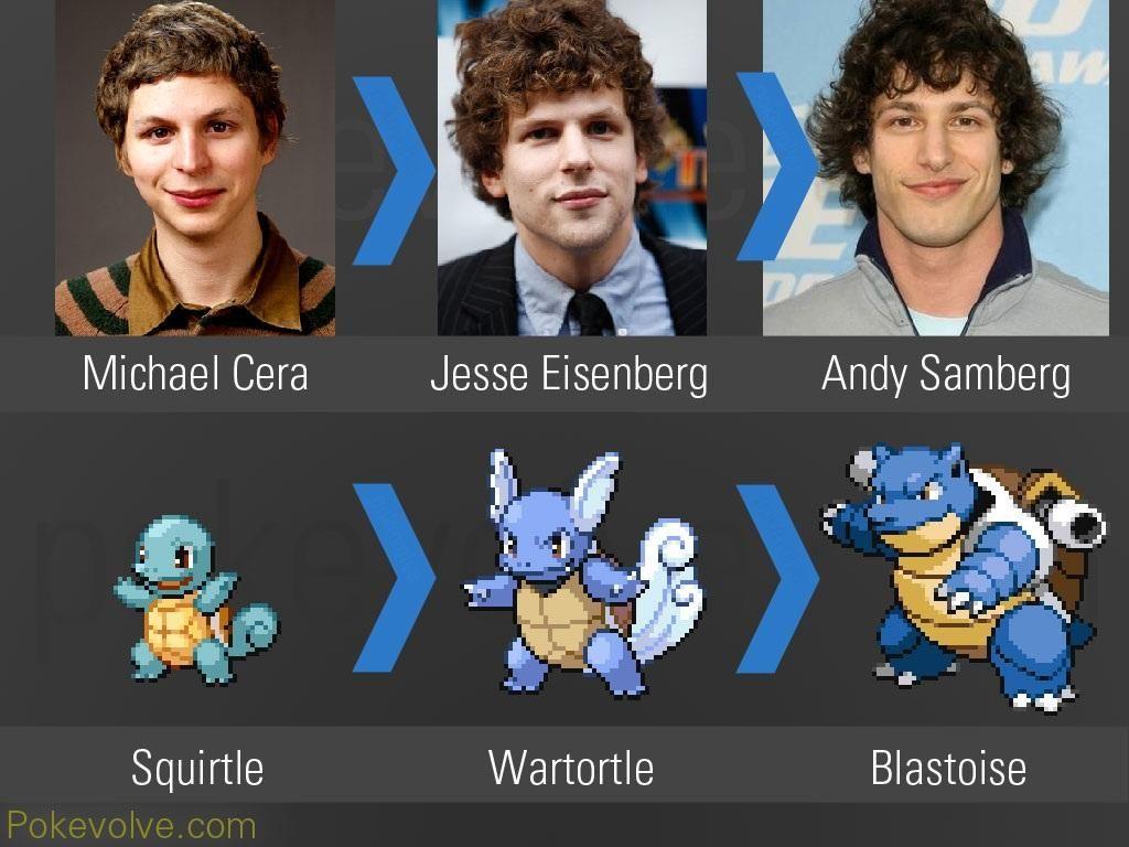 Michael Cera >> Jesse Eisenberg >> Andy Samberg  Squirtle >> Wartortle >> Blastoise  #PokemonGo #squirtle