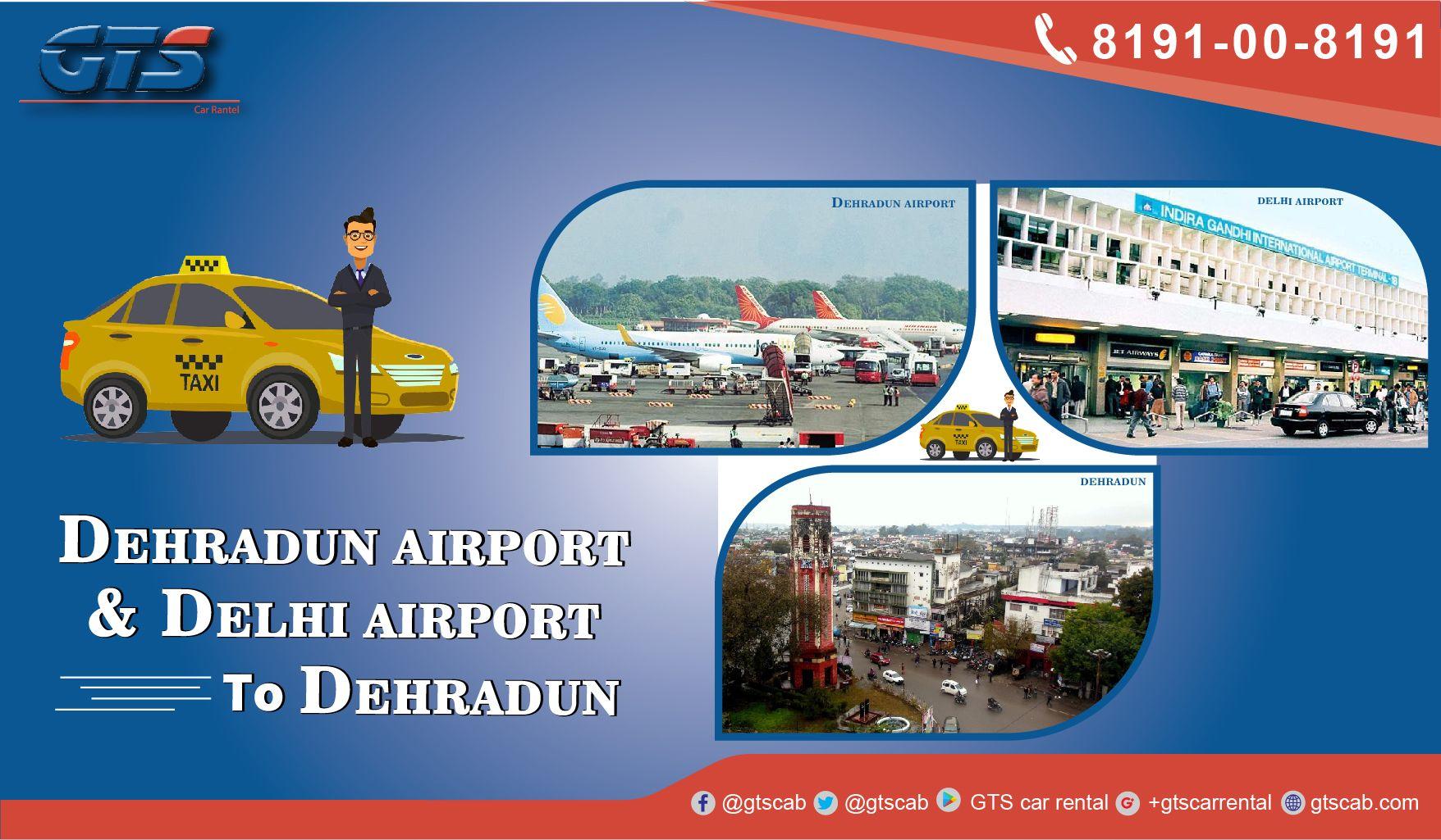 delhiairport & Dehradunairport pickup and drop cab