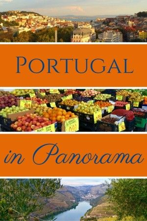 Portugal in Panorama: An Annotated Photo Gallery