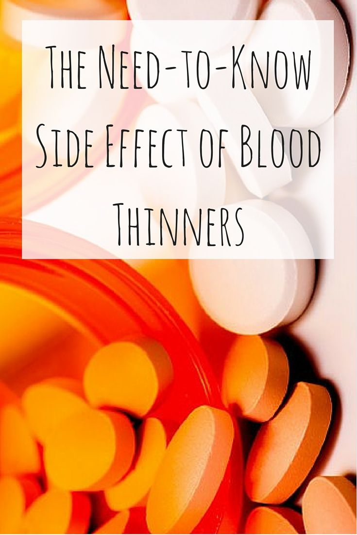 The Need-to-Know Side Effect of Blood Thinners
