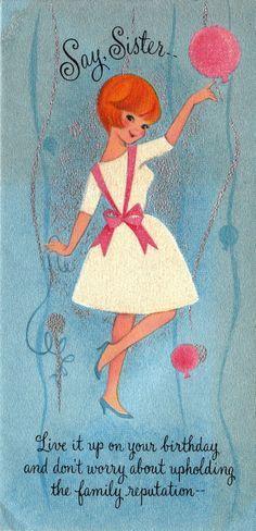 Vintage Hallmark 1960s Say Sister Birthday Greetings Card Things I
