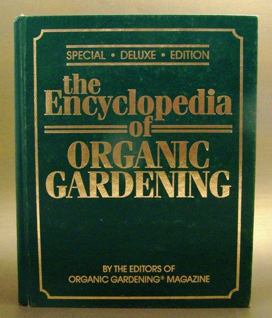 The Encyclopedia Of Organic Gardening Rodale Books 6 00