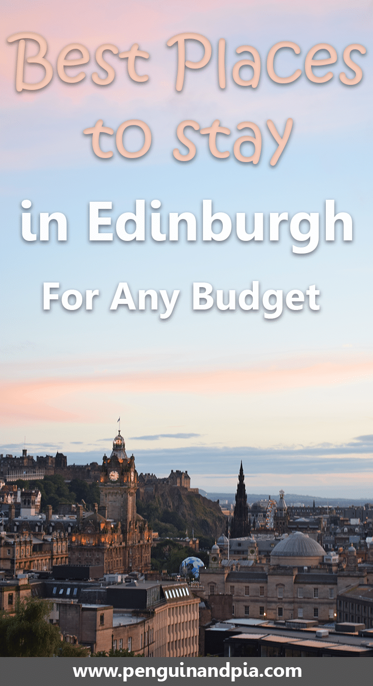 Best Places To Stay In Edinburgh For Any Budget Edinburgh Scotland