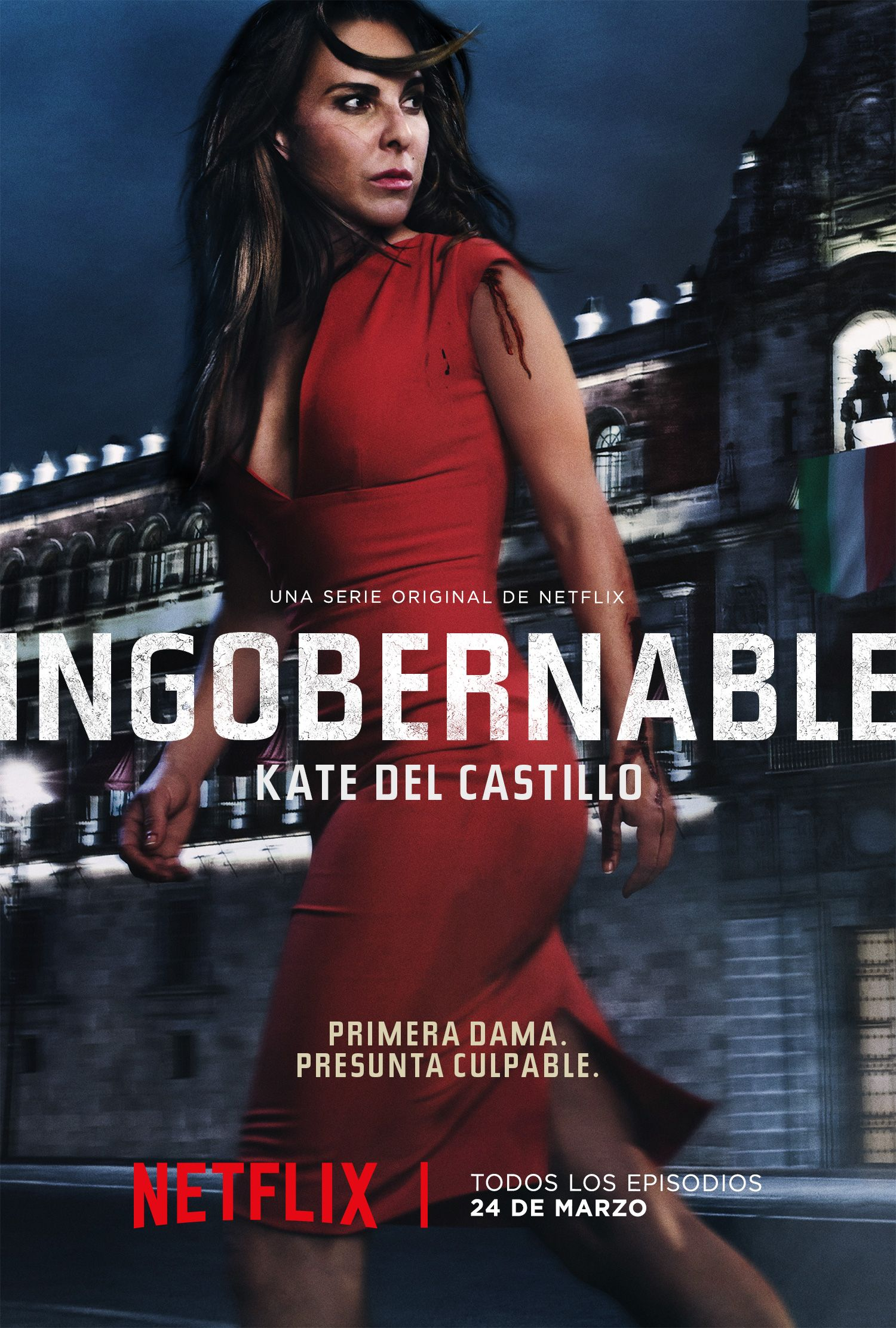 Netflix Lanzará La Primer Temporada De Su Anticipada Serie Original Mexicana De La Ingobernable No Te La Pierdas Tv Series 2017 Tv Series Kate Del Castillo