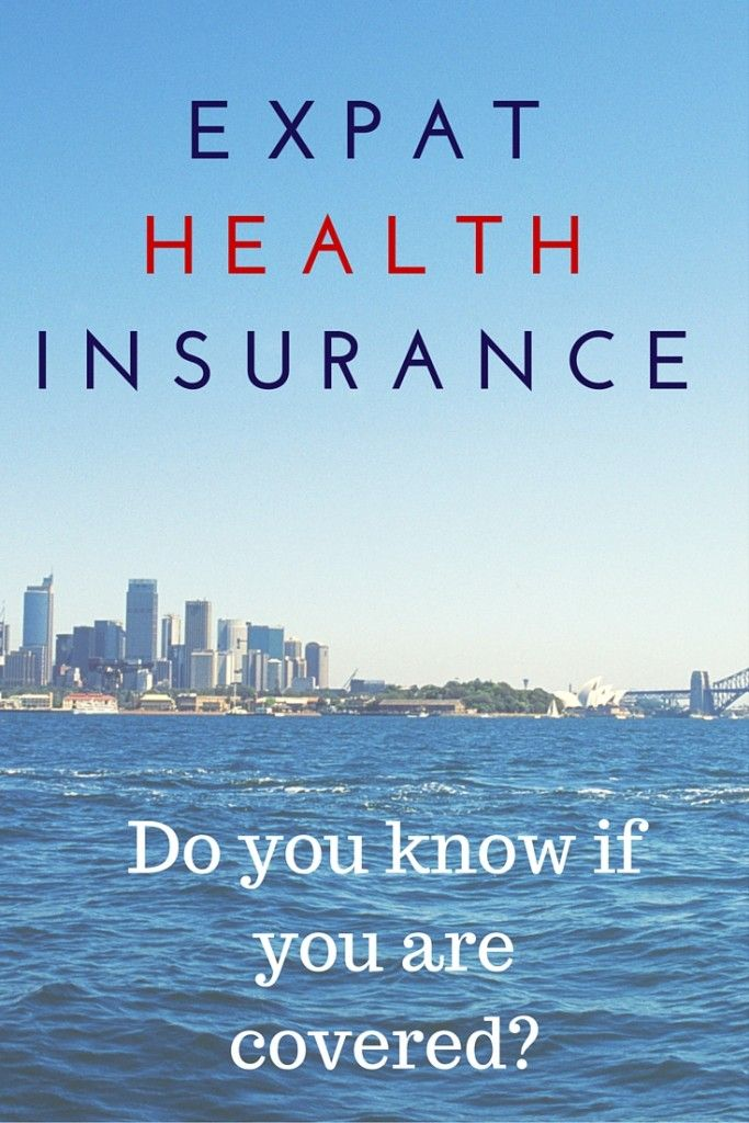 Expat Health Insurance Do You Need It With Images Medical