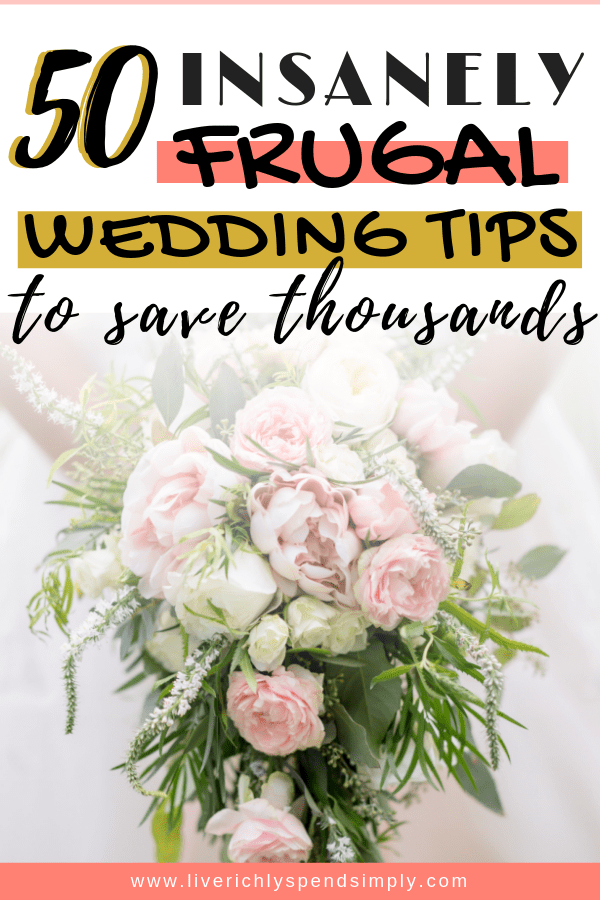 50 Insanely Clever Ways to Have a Budget Wedding
