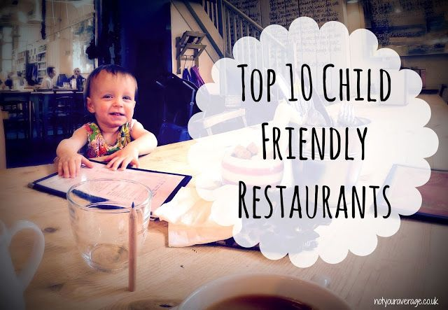 Top 10 Child Friendly Places to Eat